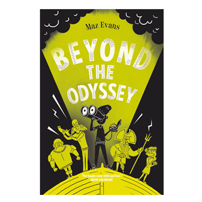 Beyond the Odyssey (book 3 Who Let The Gods Out?)